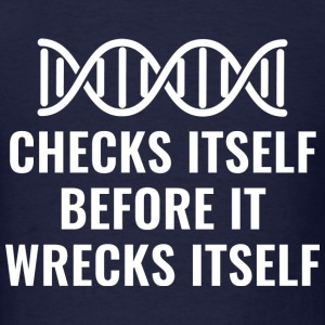 DNA Checks Itself - Men's T-Shirt