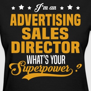 Advertising Sales Director T-Shirts - Women's T-Shirt