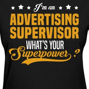 Advertising Supervisor T-Shirts - Women's T-Shirt