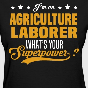 Agriculture Laborer T-Shirts - Women's T-Shirt