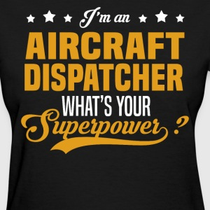 Aircraft Dispatcher T-Shirts - Women's T-Shirt