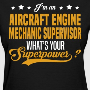 Aircraft Engine Mechanic Supervisor T-Shirts - Women's T-Shirt