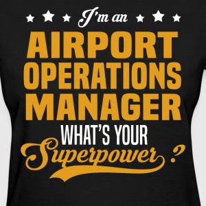 Airport Operations Manager T-Shirts - Women's T-Shirt