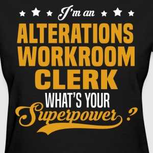 Alterations Workroom Clerk T-Shirts - Women's T-Shirt