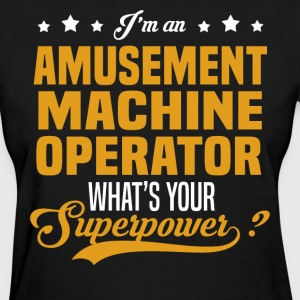 Amusement Machine Operator T-Shirts - Women's T-Shirt