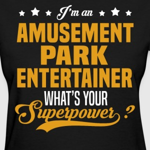 Amusement Park Entertainer T-Shirts - Women's T-Shirt