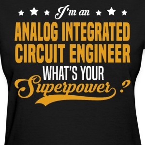 Analog Integrated Circuit Engineer T-Shirts - Women's T-Shirt