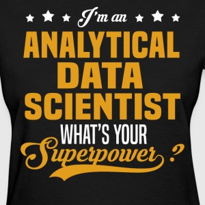 Analytical Data Scientist T-Shirts - Women's T-Shirt