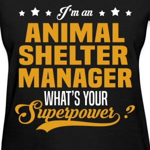 Animal Shelter Manager T-Shirts - Women's T-Shirt