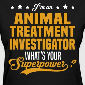 Animal Treatment Investigator T-Shirts - Women's T-Shirt