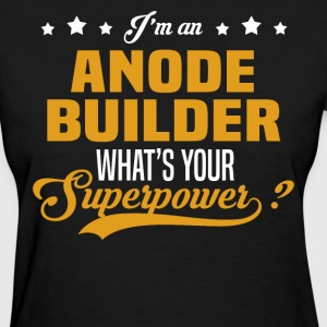 Anode Builder T-Shirts - Women's T-Shirt