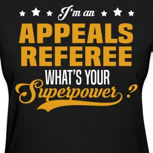 Appeals Referee T-Shirts - Women's T-Shirt