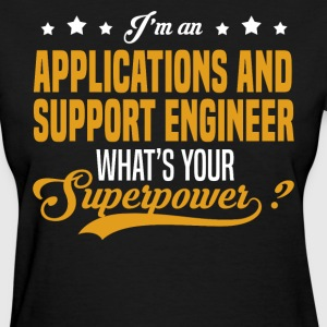 Applications and Support Engineer T-Shirts - Women's T-Shirt