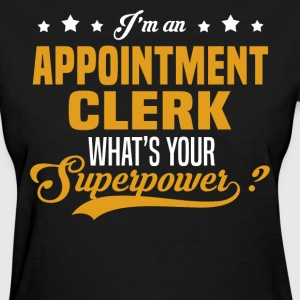 Appointment Clerk T-Shirts - Women's T-Shirt