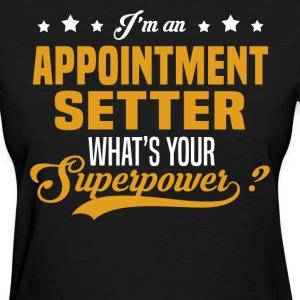 Appointment Setter T-Shirts - Women's T-Shirt