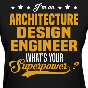 Architecture Design Engineer T-Shirts - Women's T-Shirt