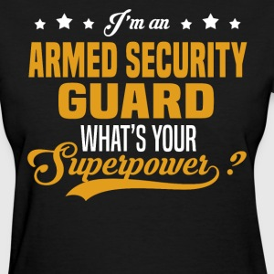 Armed Security Guard T-Shirts - Women's T-Shirt