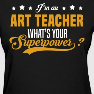 Art Teacher T-Shirts - Women's T-Shirt