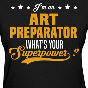 Art Preparator T-Shirts - Women's T-Shirt