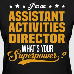 Assistant Activities Director T-Shirts - Women's T-Shirt
