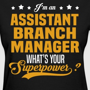 Assistant Branch Manager T-Shirts - Women's T-Shirt