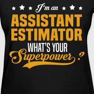 Assistant Estimator T-Shirts - Women's T-Shirt