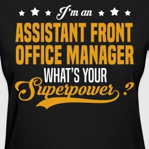 Assistant Front Office Manager T-Shirts - Women's T-Shirt