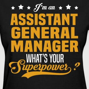 Assistant General Manager T-Shirts - Women's T-Shirt