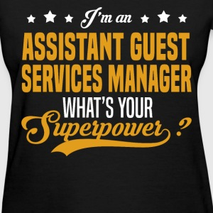Assistant Guest Services Manager T-Shirts - Women's T-Shirt