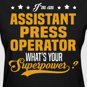 Assistant Press Operator T-Shirts - Women's T-Shirt