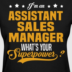 Assistant Sales Manager T-Shirts - Women's T-Shirt