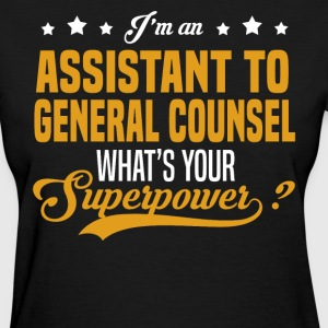 Assistant to General Counsel T-Shirts - Women's T-Shirt