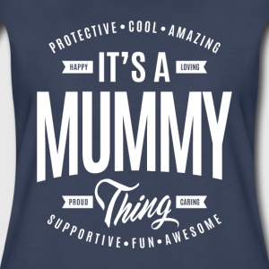 Mummy Thing T-shirt - Women's Premium T-Shirt