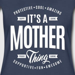 Mother Thing T-shirt - Women's Premium T-Shirt