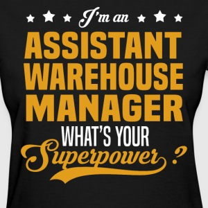 Assistant Warehouse Manager T-Shirts - Women's T-Shirt