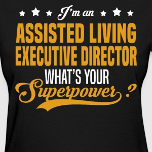 Assisted Living Executive Director T-Shirts - Women's T-Shirt