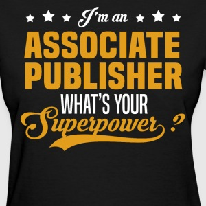 Associate Publisher T-Shirts - Women's T-Shirt