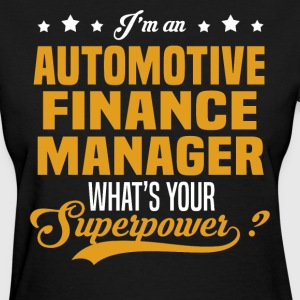 Automotive Finance Manager T-Shirts - Women's T-Shirt