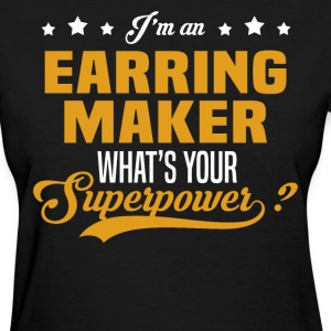Earring Maker T-Shirts - Women's T-Shirt