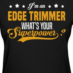 Edge Trimmer T-Shirts - Women's T-Shirt