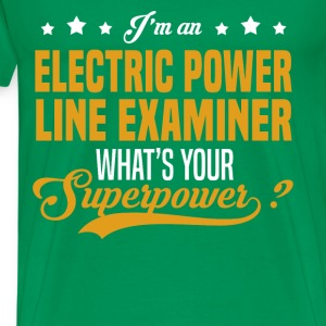 Electric Power Line Examiner T-Shirts - Men's Premium T-Shirt