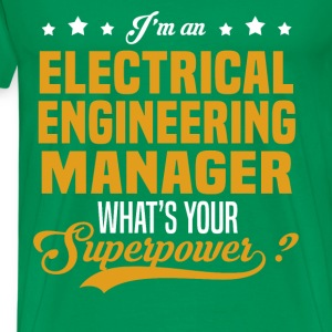 Electrical Engineering Manager T-Shirts - Men's Premium T-Shirt