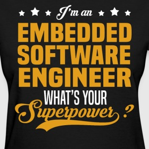 Embedded Software Engineer T-Shirts - Women's T-Shirt