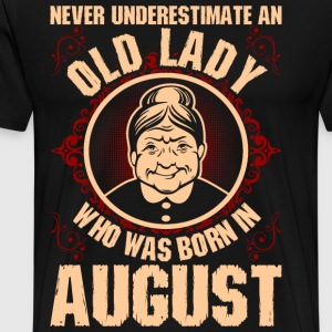 Never UnNever Underestimate An Old Lady Who Was Bo T-Shirts - Men's Premium T-Shirt