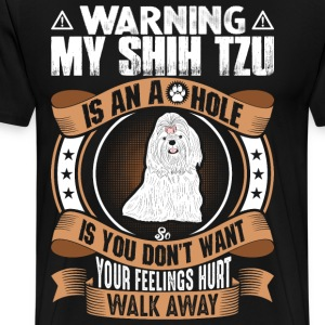My Shih Tzu Is An Ahole T-Shirts - Men's Premium T-Shirt