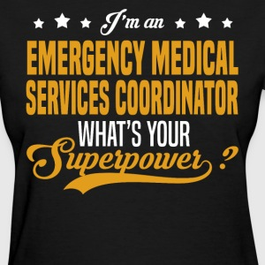Emergency Medical Services Coordinator T-Shirts - Women's T-Shirt