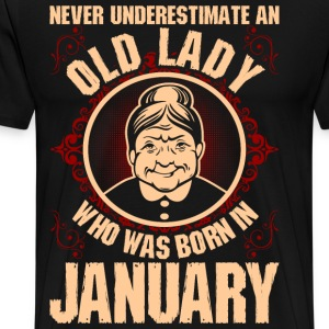 Never Underestimate An Old Lady Who Was Born In Ja T-Shirts - Men's Premium T-Shirt