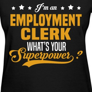 Employment Clerk T-Shirts - Women's T-Shirt