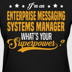 Enterprise Messaging Systems Manager T-Shirts - Women's T-Shirt