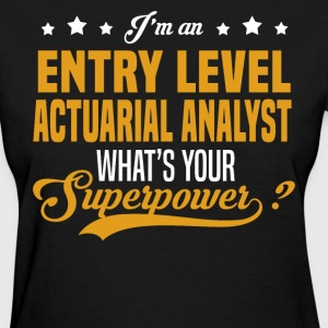 Entry Level Actuarial Analyst T-Shirts - Women's T-Shirt